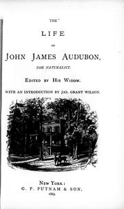 Cover of: The life of John James Audubon: the naturalist