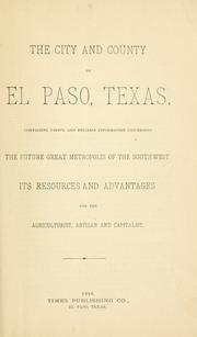 Cover of: The City and county of El Paso, Texas |