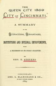 Cover of: The city of Cincinnati by Geo. E. Stevens
