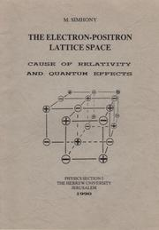 Cover of: The electron-positron lattice space