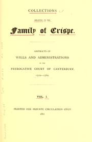 Cover of: Collections relating to the family of Crispe | Frederick Arthur Crisp