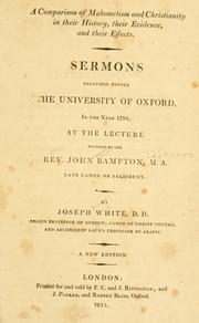 Cover of: A Comparison of Mahometism and Christianity in their history, their evidence, and their effects | White, Joseph
