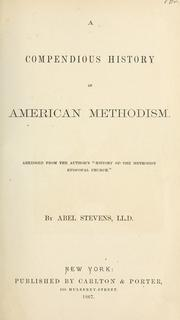 Cover of: A compendious history of American Methodism