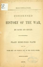 Cover of: Condensed history of the war