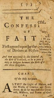 Cover of: The Confession of faith, the Larger and Shorter catechisms, with the Scripture-proofs at large | Church of Scotland.