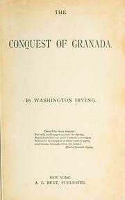The conquest of Granada by Washington Irving