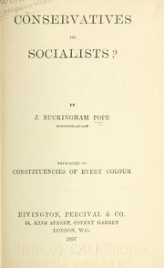 Cover of: Conservatives or socialists? | John Buckingham Pope