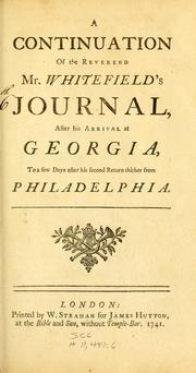 Cover of: A continuation of the Reverend Mr. Whitefield's journal