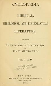 Cover of: Cyclopaedia of Biblical, theological, and ecclesiastical literature | McClintock, John