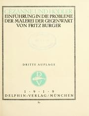 Cover of: Cézanne und Hodler by Fritz Burger