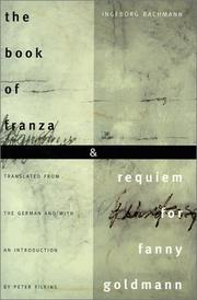 Cover of: The book of Franza & Requiem for Fanny Goldmann | Ingeborg Bachmann