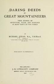 Cover of: Daring deeds of great mountaineers | Richard Stead