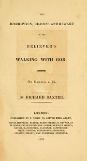 Cover of: The description, reasons and reward of the believer's walking with God