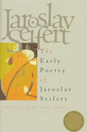Cover of: The early poetry of Jaroslav Seifert