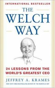 The Welch Way  by Jeffrey A. Krames, Jeffrey Krames