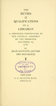 Cover of: The duties & qualifications of a librarian by Jean Baptiste Cotton des Houssayes