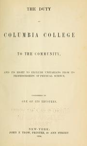 Cover of: The duty of Columbia College to the community