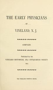 Cover of: The Early physicians of Vineland, N.J. |