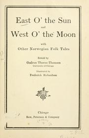 Cover of: East of the sun and west of the moon. | Peter Christen AsbjГёrnsen