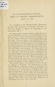 Cover of: An ecclesiastical council held at Groton, Massachusetts, April 15, 1712