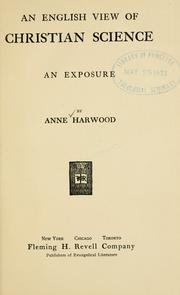 Cover of: An English view of Christian science | Anne Harwood