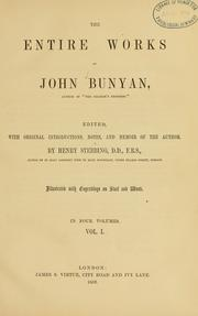 Cover of: The entire works of John Bunyan