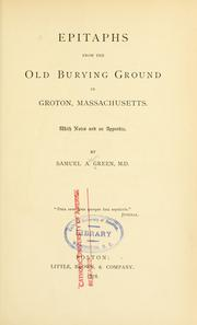 Cover of: Epitaphs from the old burying ground in Groton, Massachusetts