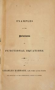 Cover of: Examples of the solutions of functional equations