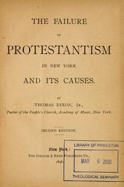 Cover of: The failure of Protestantism in New York and its causes. | Dixon, Thomas
