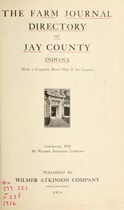 Cover of: The farm journal directory of Jay County, Indiana. |