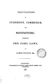 Cover of: Fluctuations of currency, commerce, and manufactures