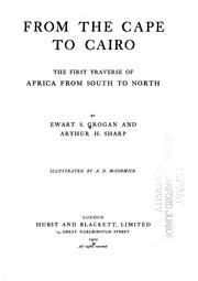 Cover of: From the Cape to Cairo by Ewart Scott Grogan