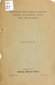 Cover of: General Wilkinson and his later intrigues with the Spaniards