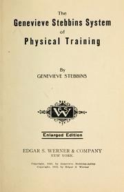 Cover of: The Genevieve Stebbins system of physical training