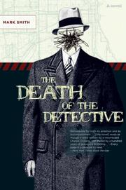 Cover of: The Death of the Detective | Mark Smith