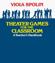 Cover of: Theater Games for the Classroom