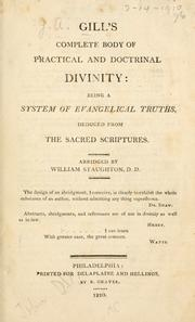 Cover of: Gill's complete body of practical and doctrinal divinity