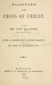 Glorying in the cross of Christ by John Maclaurin