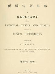 Cover of: A glossary of the principal terms and words occuring in postal documents. | F. Poletti