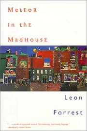 Cover of: Meteor in the madhouse | Leon Forrest