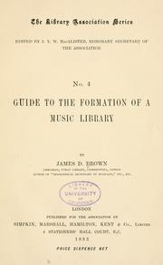 Cover of: Guide to the formation of a music library by Brown, James Duff