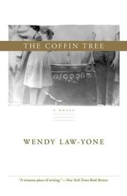 The coffin tree by Wendy Law-Yone