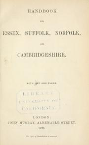 Cover of: Handbook for Essex, Suffolk, Norfolk, and Cambridgeshire ... | John Murray (Firm)