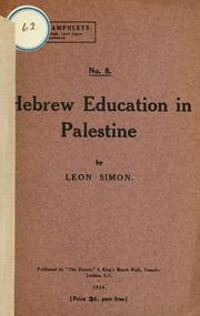 Cover of: Hebrew education in Palestine | Leon Simon