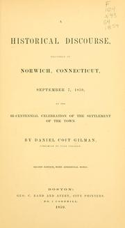 Cover of: A historical discourse delivered in Norwich, Connecticut, September 7, 1859, at the bi-centennial celebration of the settlement of the town