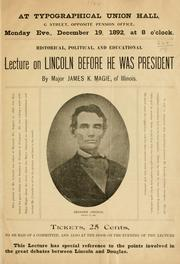 Cover of: Historical, political and educational lecture on Lincoln before he was president
