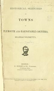 Cover of: Historical sketches of towns in Plymouth and Barnstable counties, Massachusetts
