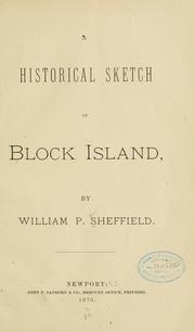 Cover of: A historical sketch of Block island | Sheffield, William Paine