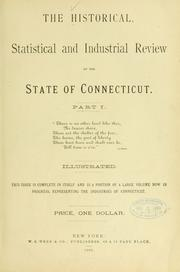 Cover of: The historical, statistical and industrial review of the state of Connecticut. |