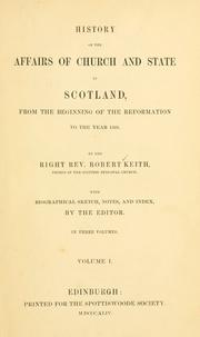 Cover of: History of the affairs of church and state in Scotland